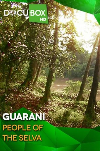 Guarani, People of the Selva Poster