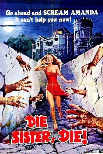 Die Sister, Die! Poster