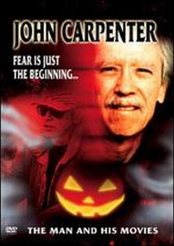 John Carpenter: The Man and His Movies Poster