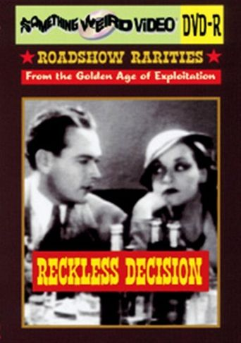 Reckless Decision Poster