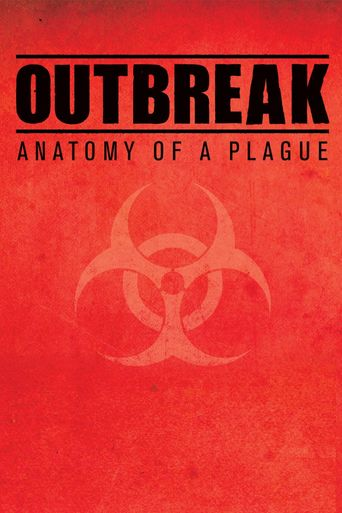 Outbreak: Anatomy of a Plague Poster