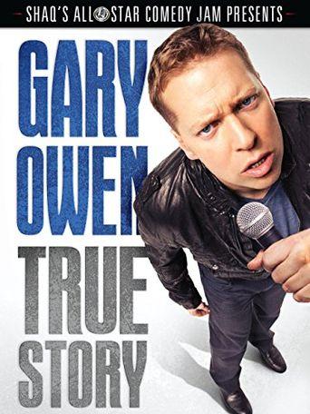 Gary Owen: True Story Poster