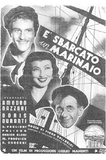 È sbarcato un marinaio Poster