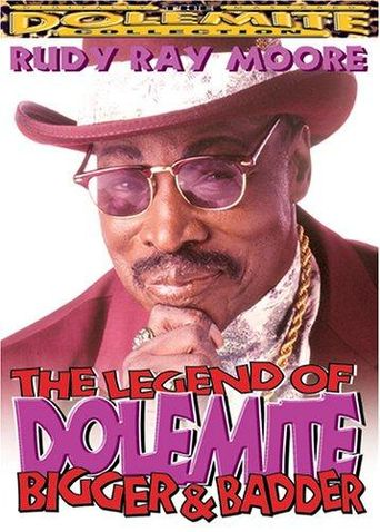 The Legend of Dolemite! Bigger & Badder Poster