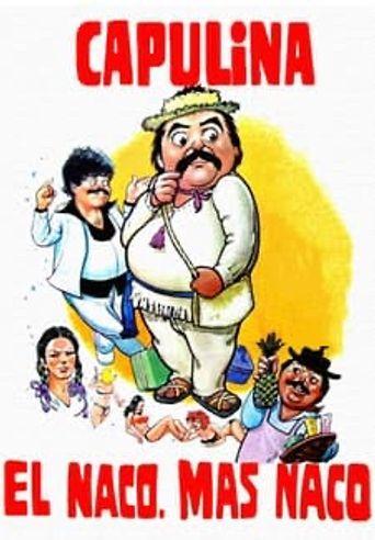El naco mas naco Poster