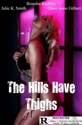 The Hills Have Thighs Poster