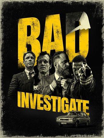 Bad Investigate Poster