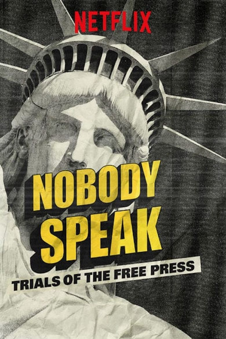Watch Nobody Speak: Trials of the Free Press