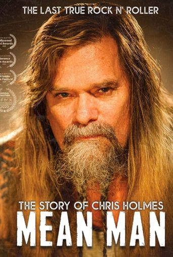Mean Man: The Story of Chris Holmes Poster