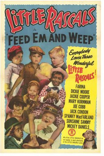 Feed 'em and Weep Poster