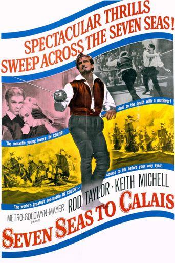 Seven Seas to Calais Poster