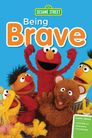 Watch Sesame Street: Being Brave