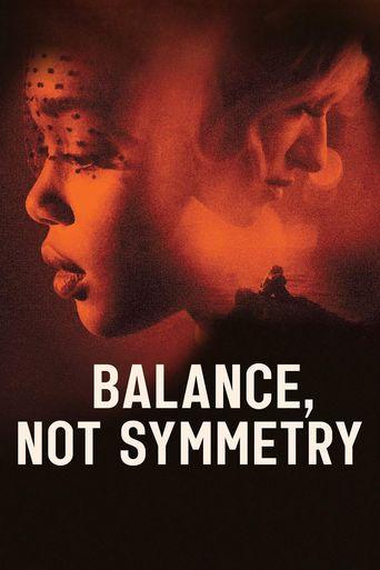 Balance, Not Symmetry Poster