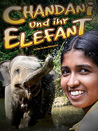 Chandani: The Daughter of the Elephant Whisperer Poster