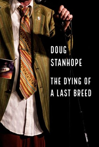 Doug Stanhope: The Dying of a Last Breed Poster