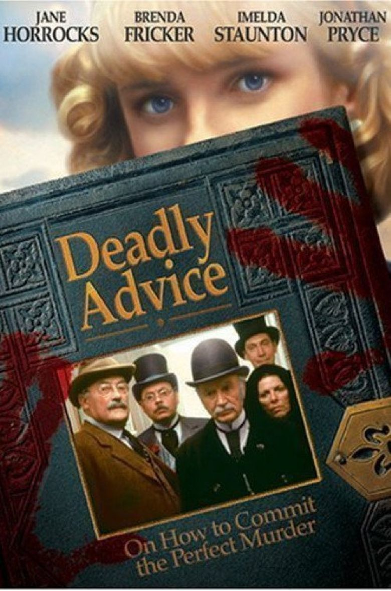 Deadly Advice Poster