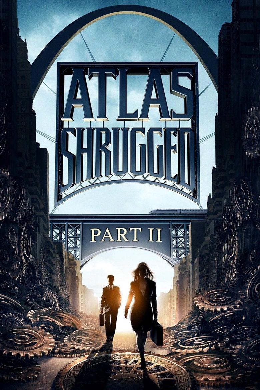 Atlas Shrugged: Part II Poster