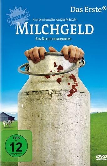 Milchgeld - Ein Kluftingerkrimi Poster