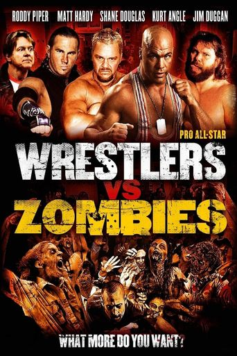 Watch Pro Wrestlers vs Zombies