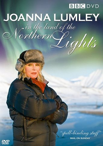 Joanna Lumley in the Land of the Northern Lights Poster