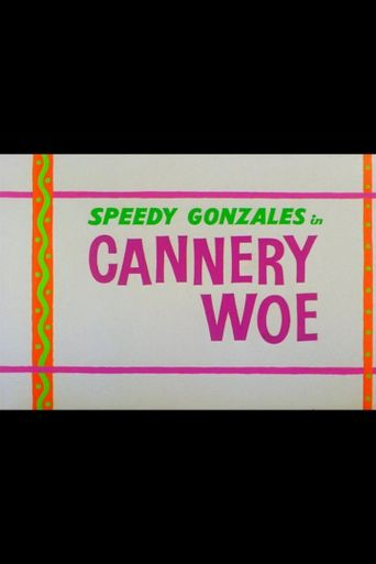 Cannery Woe Poster