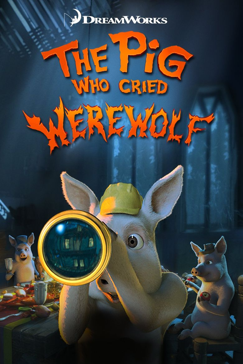 The Pig Who Cried Werewolf Poster