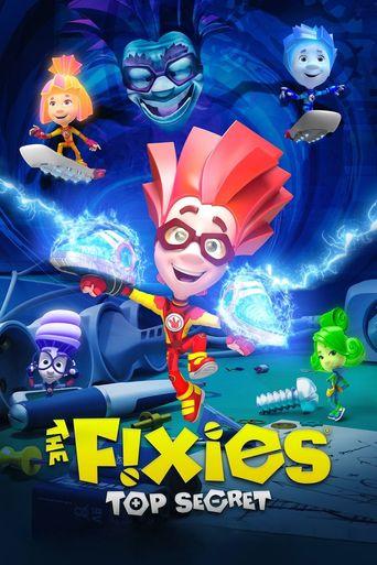 The Fixies: Top Secret Poster