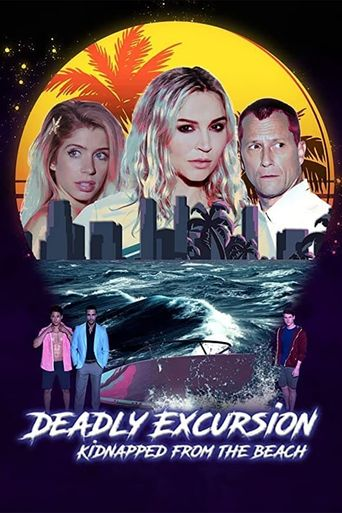 Deadly Excursion: Kidnapped from the Beach Poster