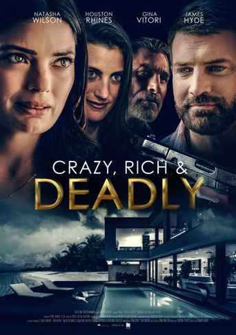 Crazy, Rich and Deadly Poster