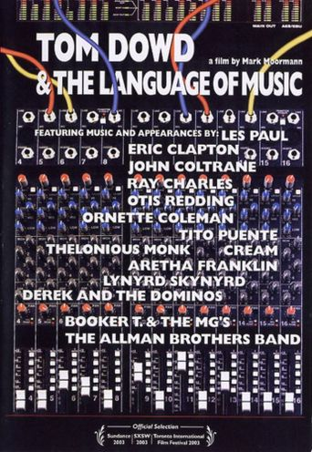 Tom Dowd & The Language of Music Poster