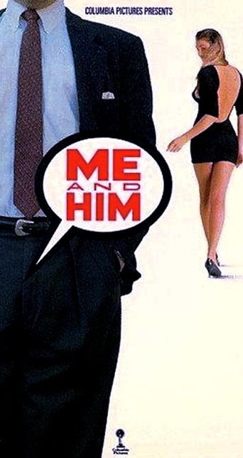 Me and Him Poster