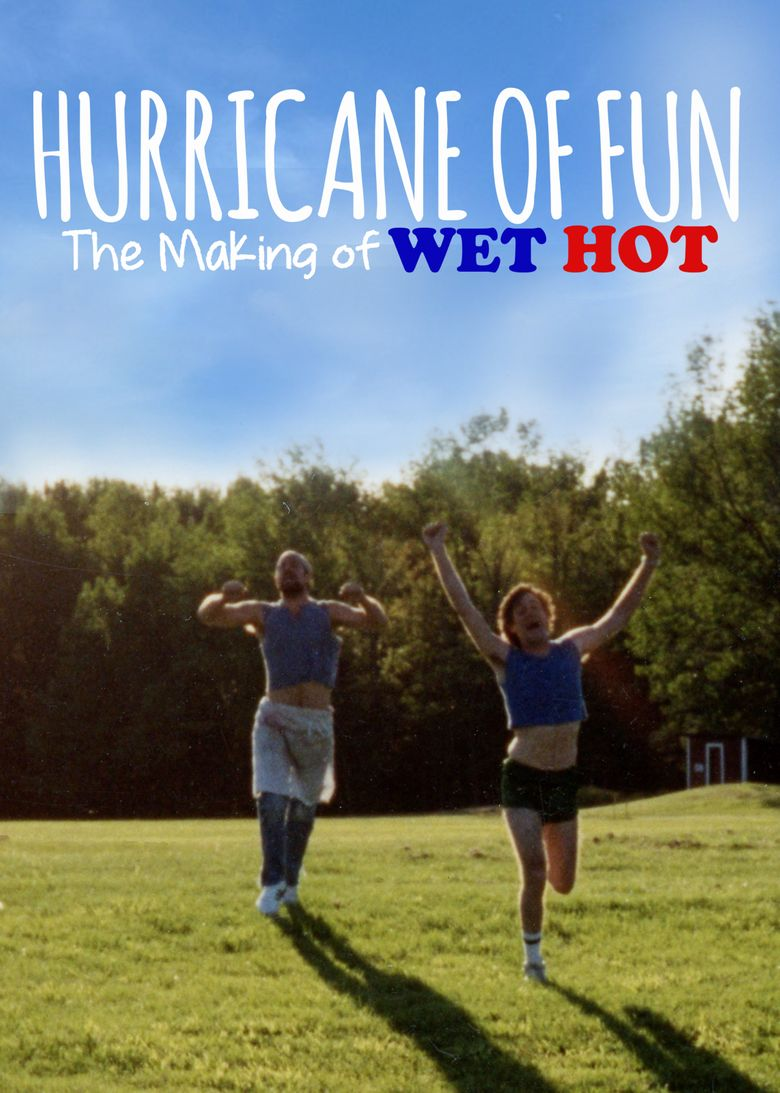 Hurricane of Fun: The Making of Wet Hot Poster