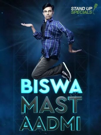 Watch Biswa Kalyan Rath : Biswa Mast Aadmi