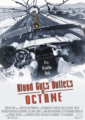 Blood, Guts, Bullets and Octane Poster
