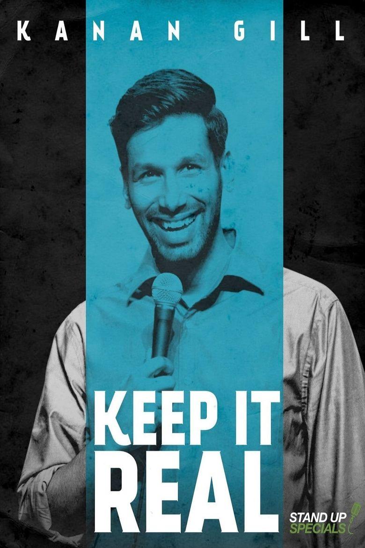 Kanan Gill: Keep It Real Poster