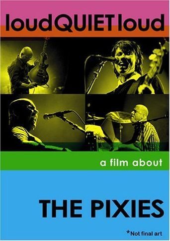 Watch loudQUIETloud: A Film About the Pixies