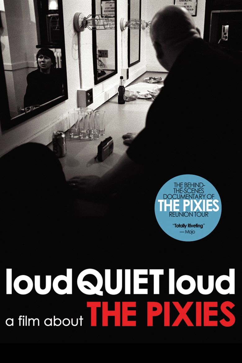loudQUIETloud: A Film About the Pixies Poster