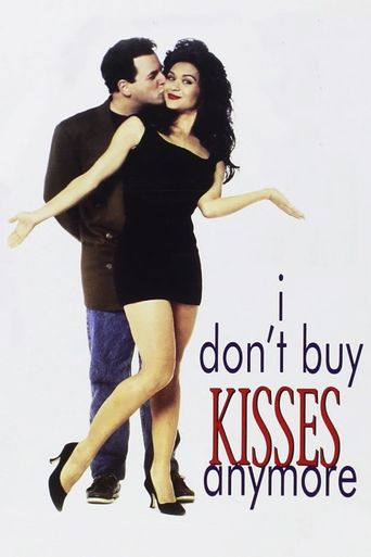 I Don't Buy Kisses Anymore Poster