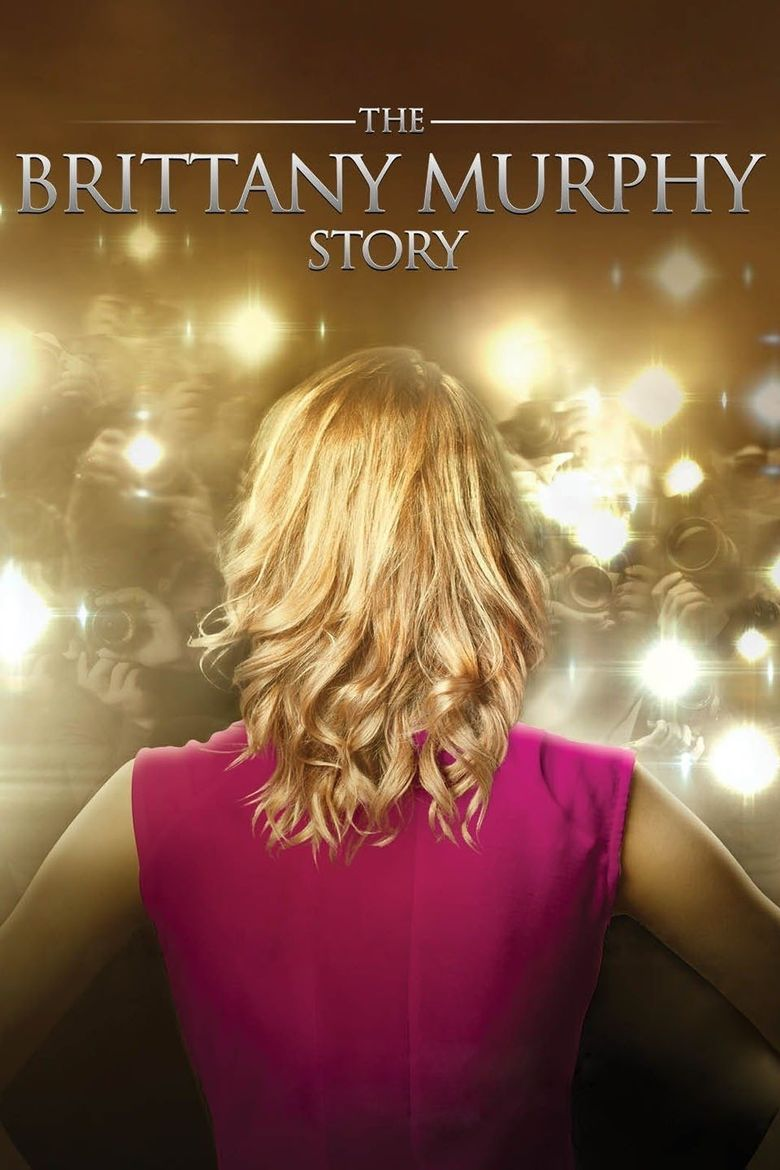 The Brittany Murphy Story Poster