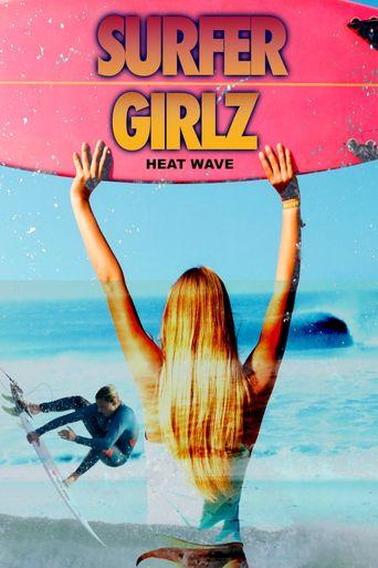 Surfer Girlz - Heat Wave Poster