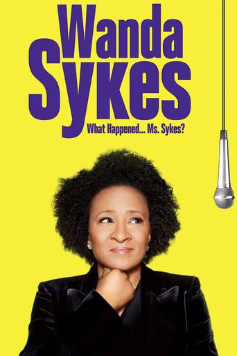 Wanda Sykes: What Happened… Ms. Sykes? Poster