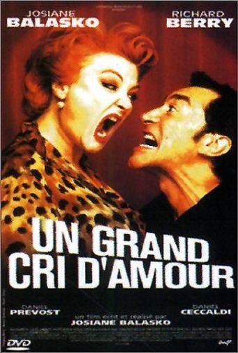 Un grand cri d'amour Poster