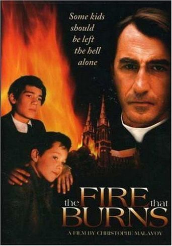 The Fire That Burns Poster