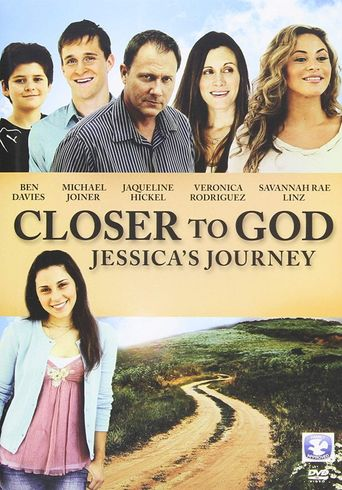 Closer to God: Jessica's Journey Poster