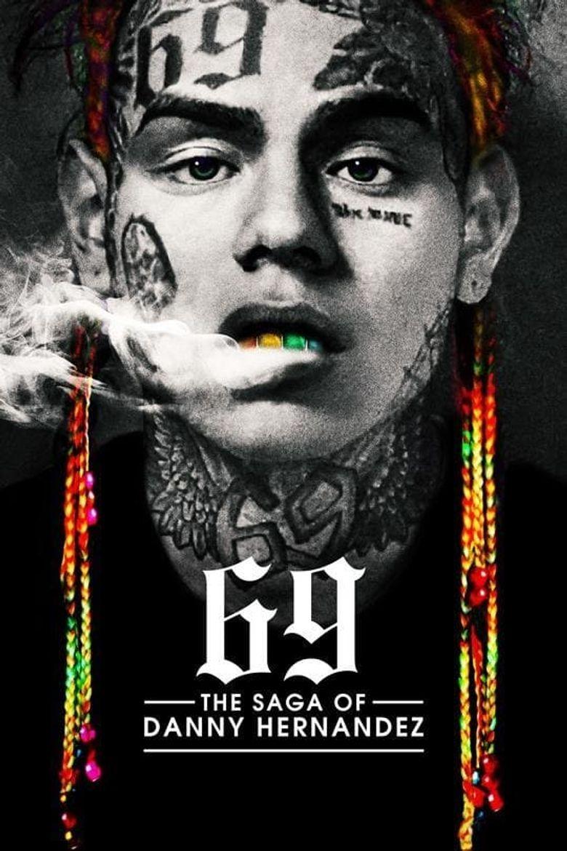 69: The Saga of Danny Hernandez Poster