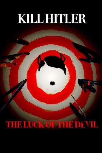 Kill Hitler! The Luck of the Devil Poster