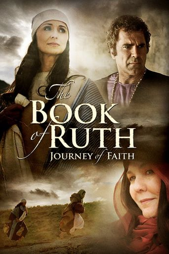 The Book of Ruth: Journey of Faith Poster