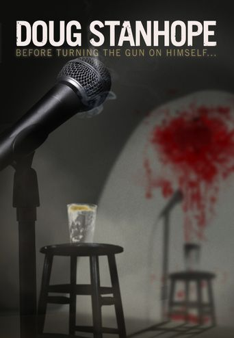 Doug Stanhope: Before Turning the Gun on Himself Poster
