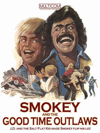 Smokey and the Good Time Outlaws Poster
