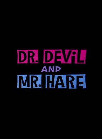 Dr. Devil and Mr. Hare Poster